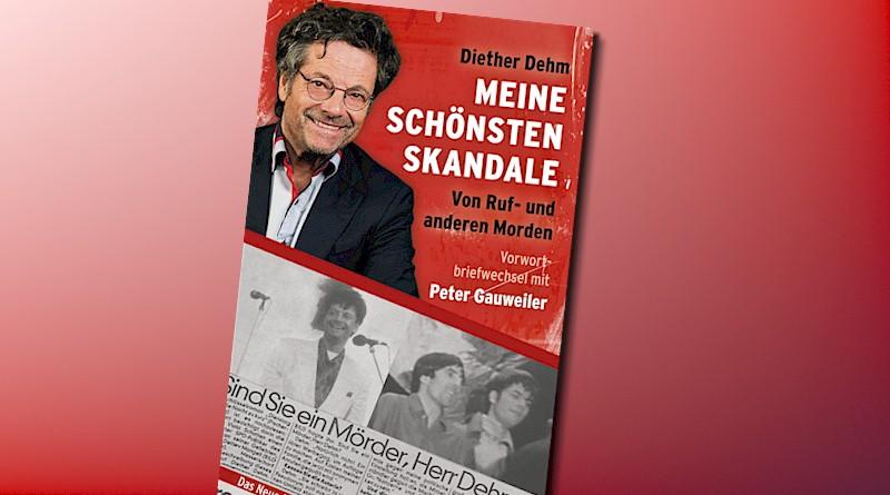 Buchpremiere: Diether Dehm – Meine schönsten Skandale