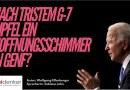 Nach tristem G-7 Gipfel Hoffnungsschimmer in Genf?