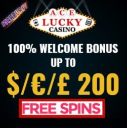 Ace Lucky Casino 100 gratis spins and 100% bonus up to €200