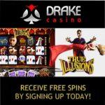 Drake Casino   300% bonus   $5000 gratis   no deposit free spins