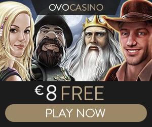 OVO Casino €8 gratis no deposit + 100% up to €1,000 free bonus