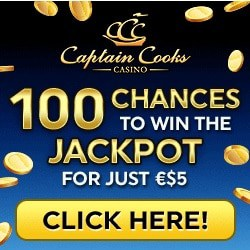 Captain Cooks Casino 100 free spins on jackpot for just €/$5 deposit