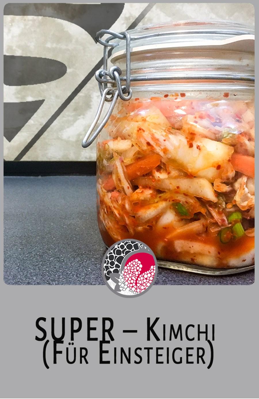 Kimchi, SUPER Kimchi, Kimchi Für Einsteiger, gesund