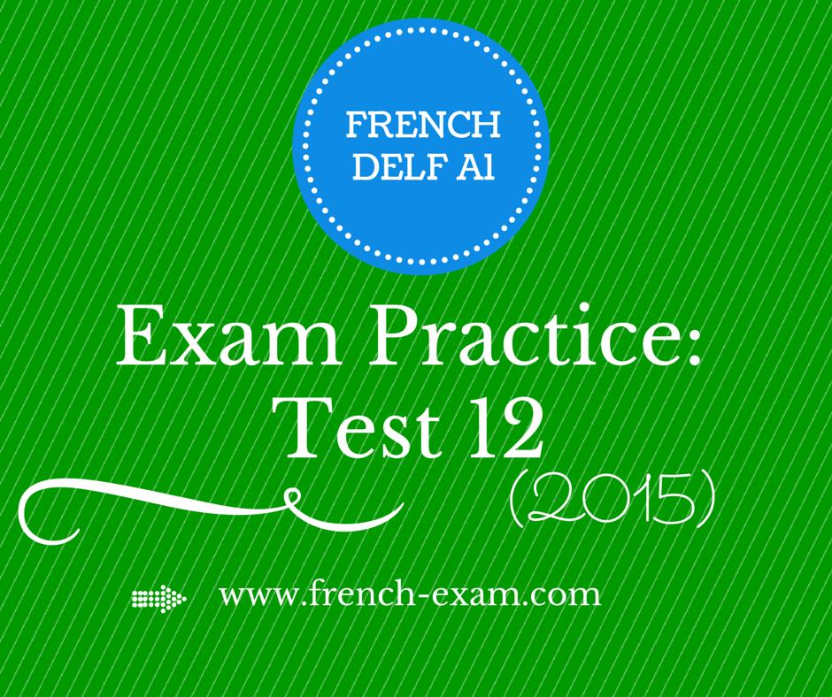 DELF A1 Exam Practice: Exercise 12 (2015) - French Exam