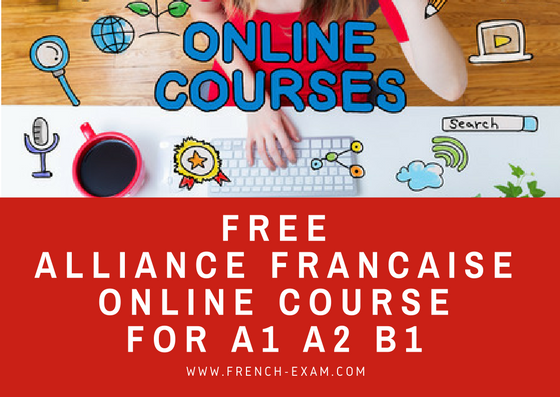 Free Alliance Francaise online course for A1 A2 B1 - French Exam