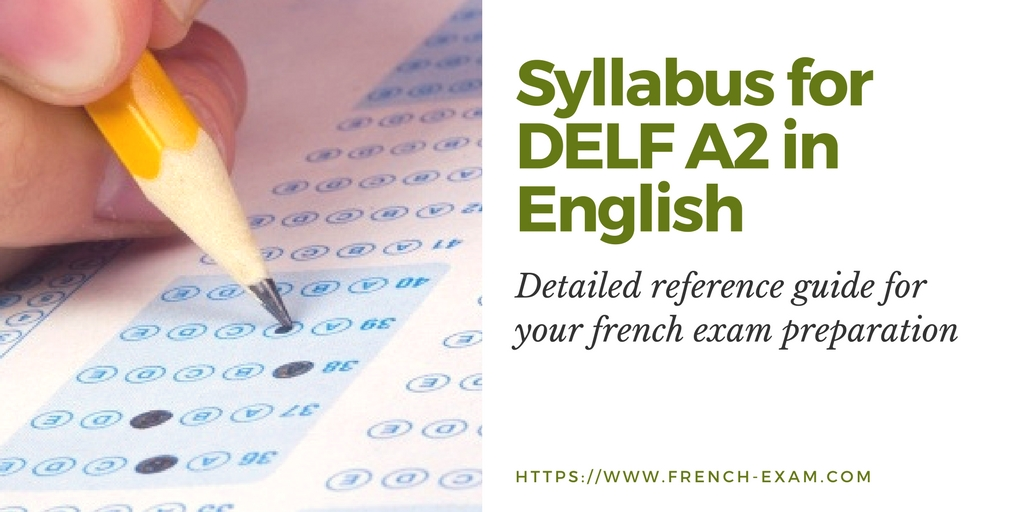 Detailed DELF A2 Syllabus in English - French Exam