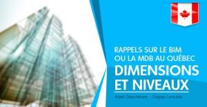Rappels sur le BIM ou la MDB au Québec, ses 7 dimensions et 3 niveaux - Partie 1