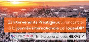 Le 26 mars à Paris : 31 Intervenants Prestigieux à rencontrer à la journée internationale de l'openBIM Par Mediaconstruct