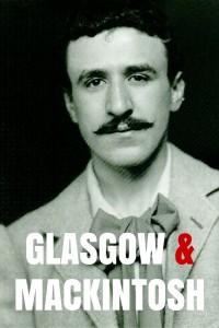 Découvrir l'oeuvre de Mackintosh à Glasgow