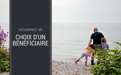 Assurance-vie : choix du bénéficiaire