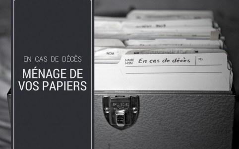 Faire le ménage de vos papiers