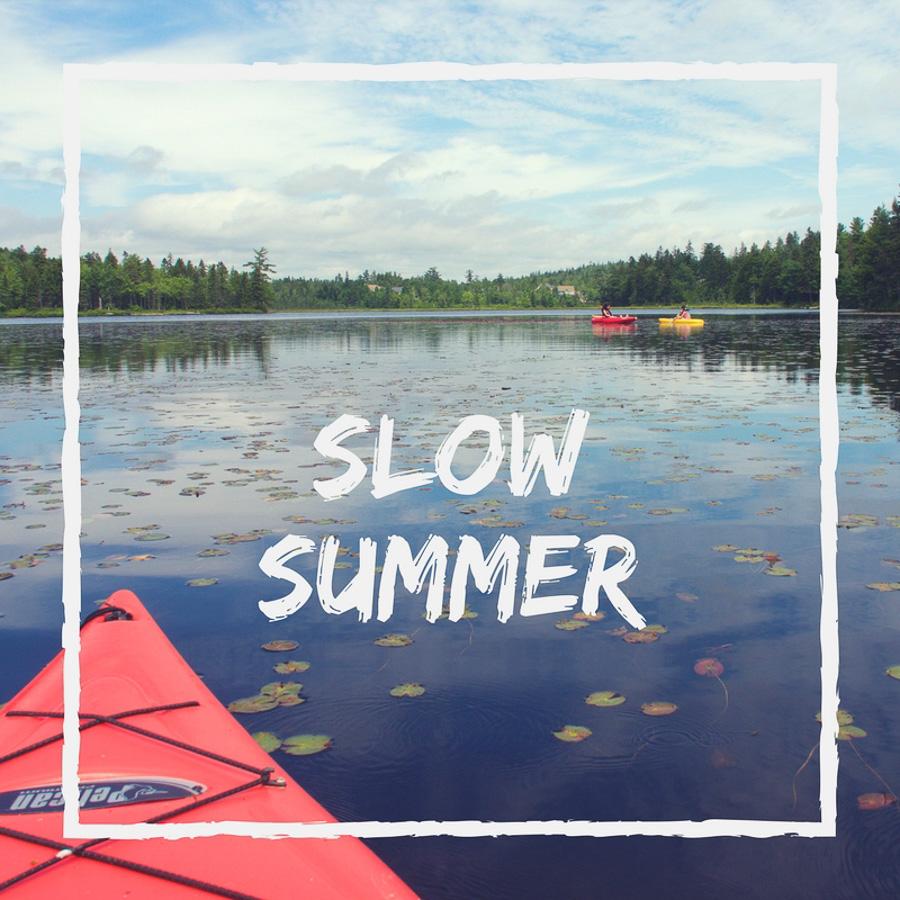 Un été très très très slow