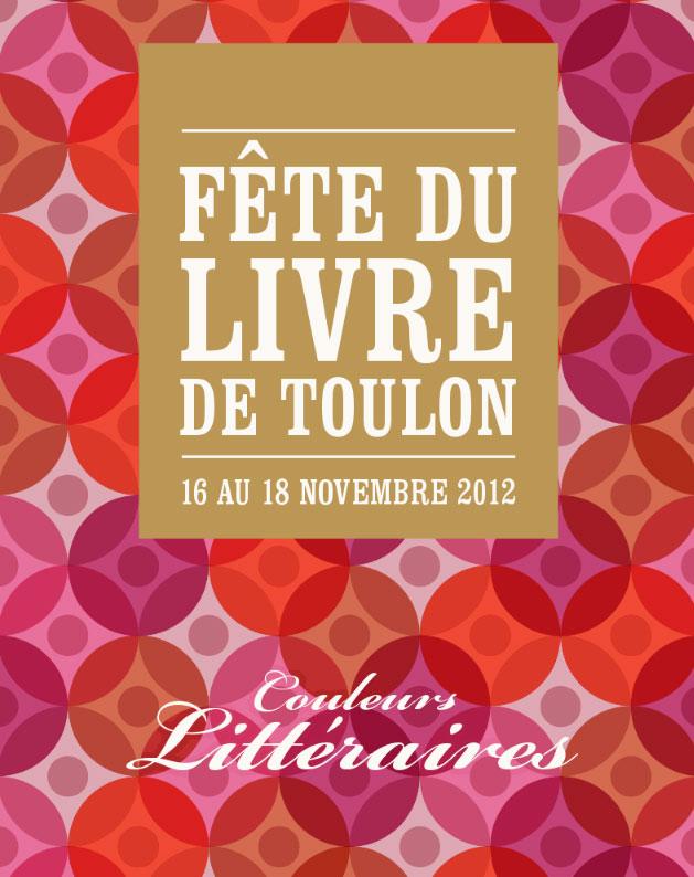 Arlette Béal sera présente le dimanche 18 novembre 2012 à la Fête du livre de Toulon