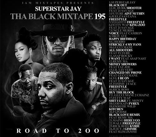 Superstar Jay - I Am Mixtapes 195