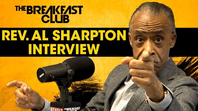 Rev. Al Sharpton x The Breakfast Club: Talks Removing Confederate Memorials, The Minister March On Washington, Minister Louis Farakhan (Video)