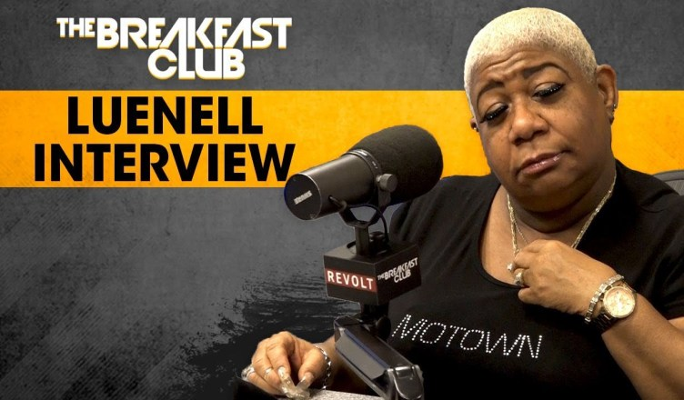 LUENELL GETS NASTY ON THE BREAKFAST CLUB, WENDY WILLIAMS + MORE