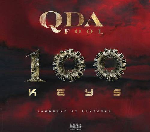Q Da Fool - 100 Keys (Prouced By Zaytoven)