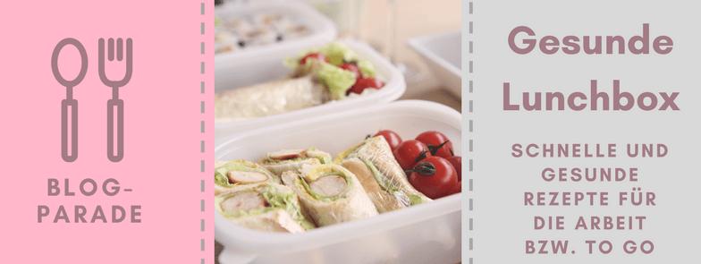 Blogparade Gesunde Lunchbox