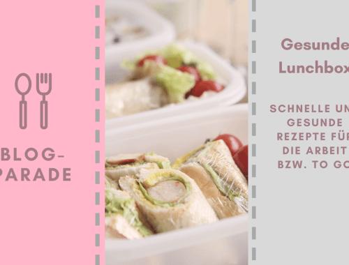Gesunde Lunchbox Blogparade