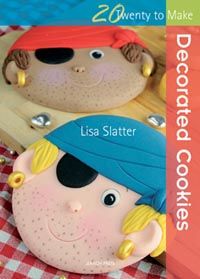 Decorated Cookies – Twenty to Make by Lisa Slatter: Review