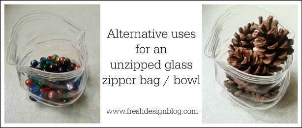 How to use an unzipped glass zipper bag or bowl in your home