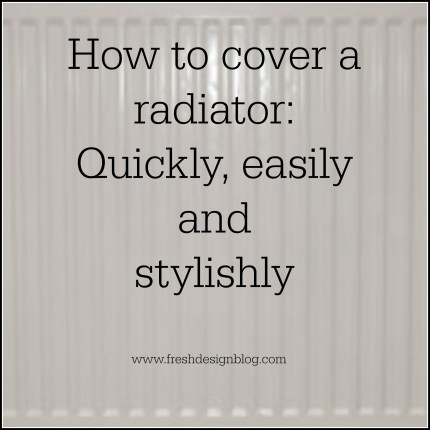 How to cover a radiator with a contemporary radiator cover
