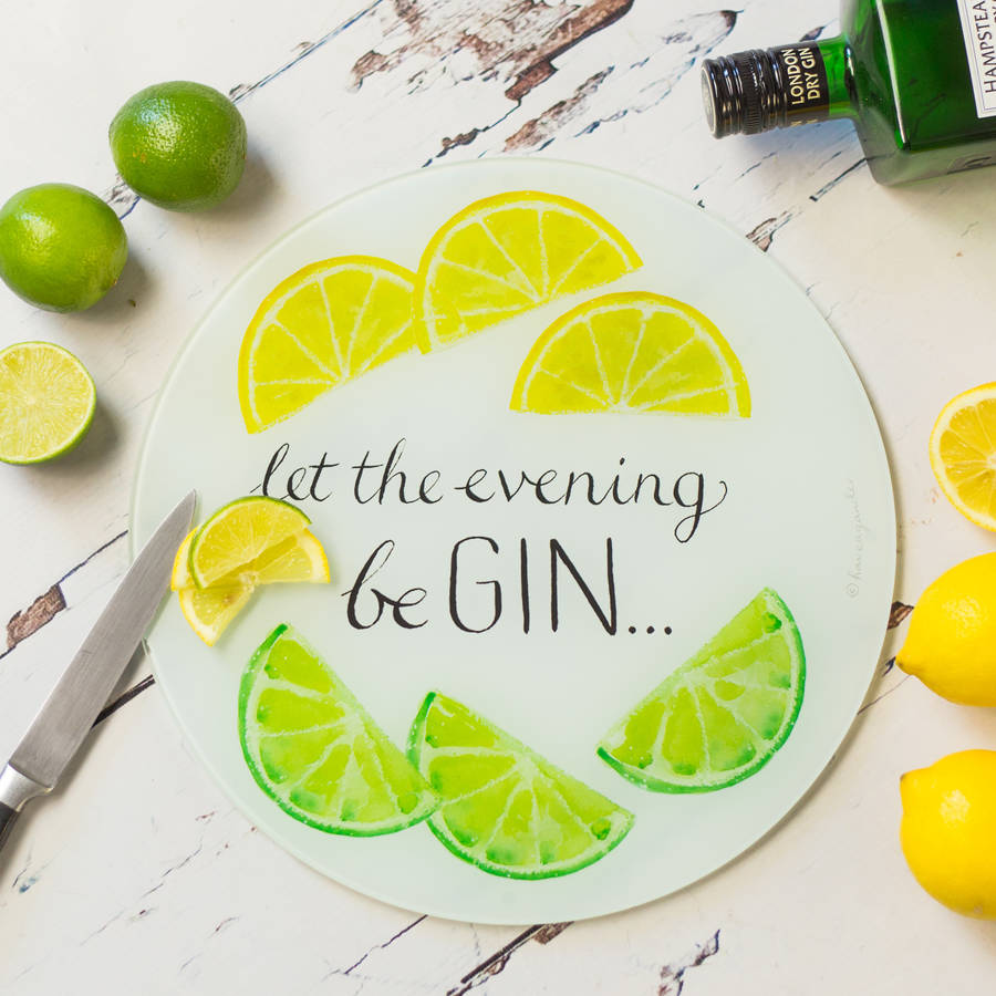 Let the evening be gin - glass chopping board , the perfect gift for all gin fans!