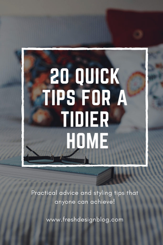 Keen to have a tidy home? Check out this post with 20 quick tips for a tidier home. They're all easily achievable and could transform your interior living.