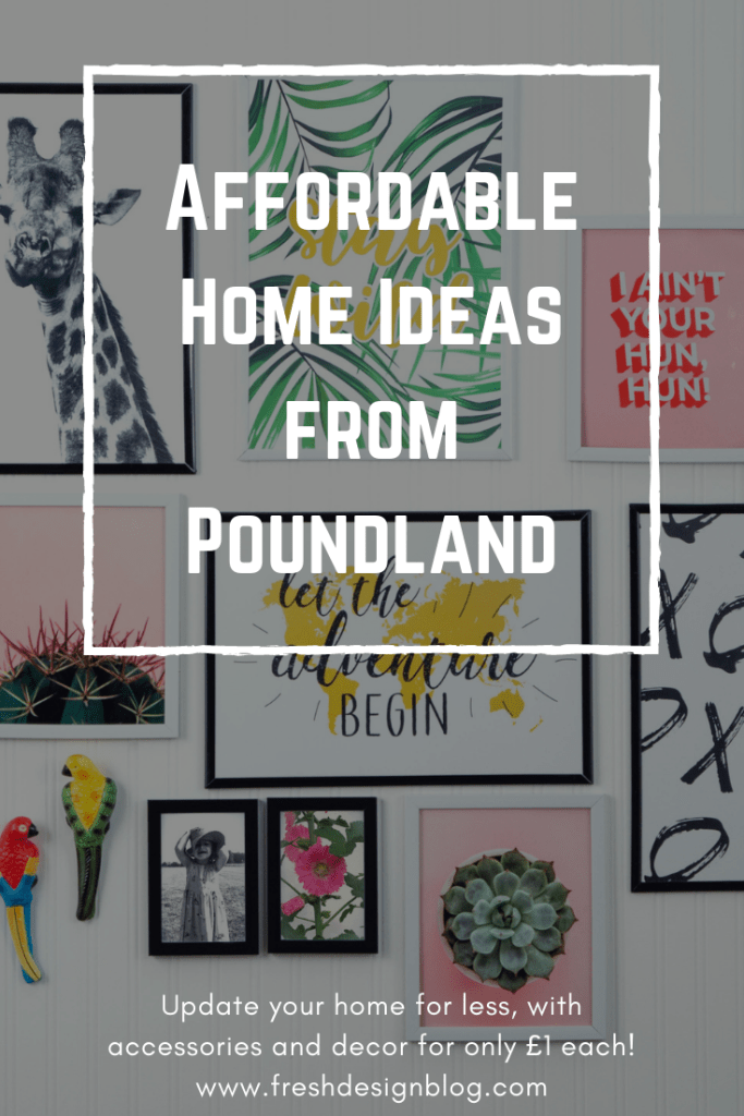 Poundland is bursting with lots of affordable home ideas, from prints and frames, to accessories, dining and kitchenware.