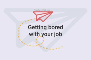 Getting bored with your job