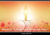 Mistakes To Avoid As A Fresh Job Seeker