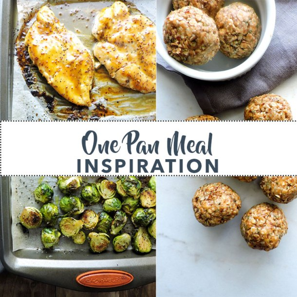 One Pan Meal Inspiration