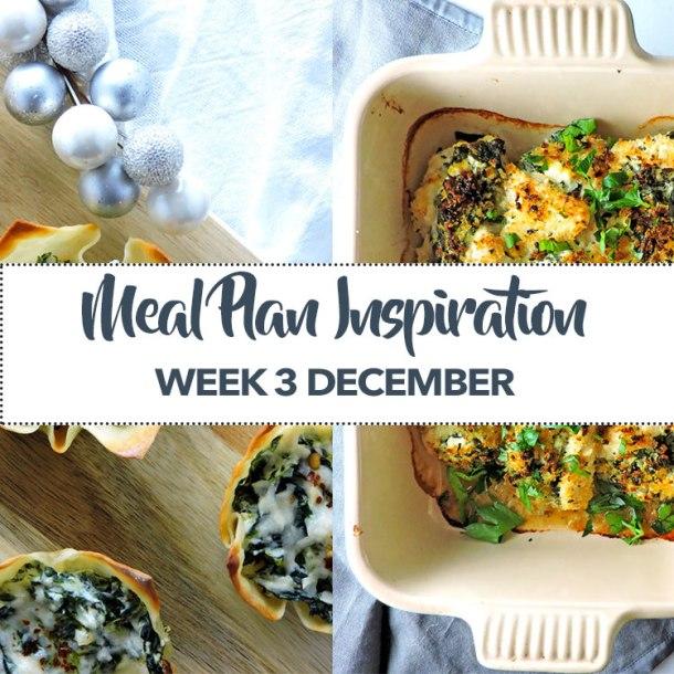 Meal Plan Inspiration Week 3 December