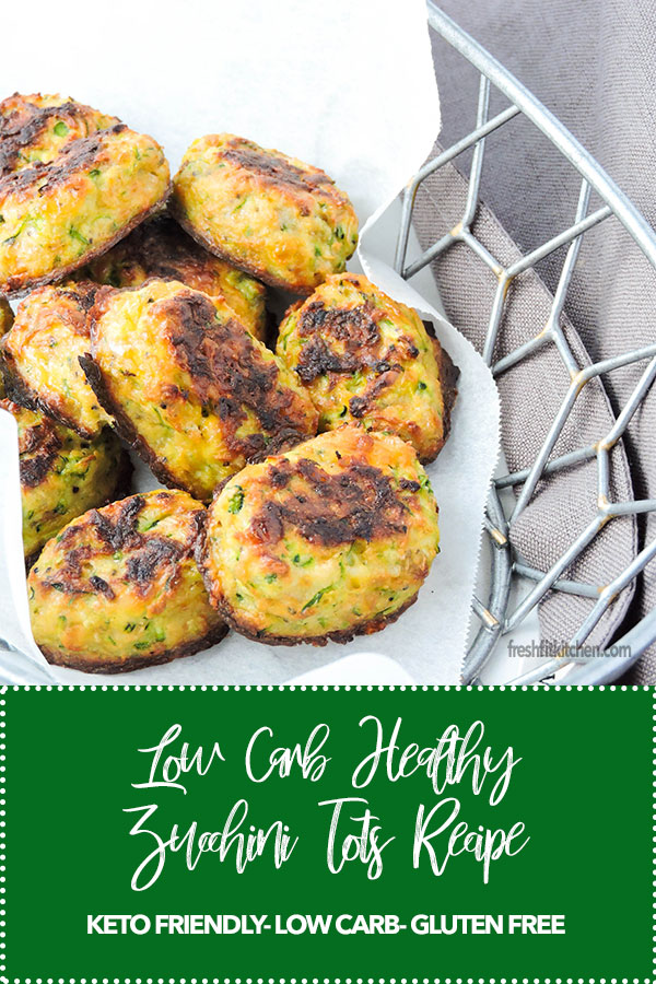 Low Carb Healthy Zucchini Tots Recipe
