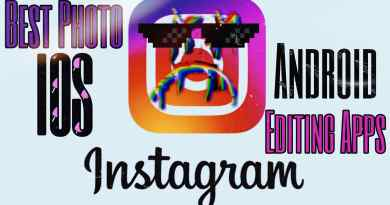 top 5 Instagram photo editing apps for ios and android to turn your picture look like professional