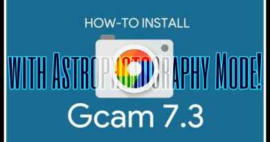 how to download latest gcam 7.3 or 7.2 with astrophotography mode on any android phone