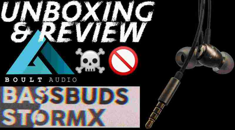 boult bassbuds strom x review and unboxing