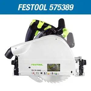 Festool 575389 Plunge Cut Track Saw