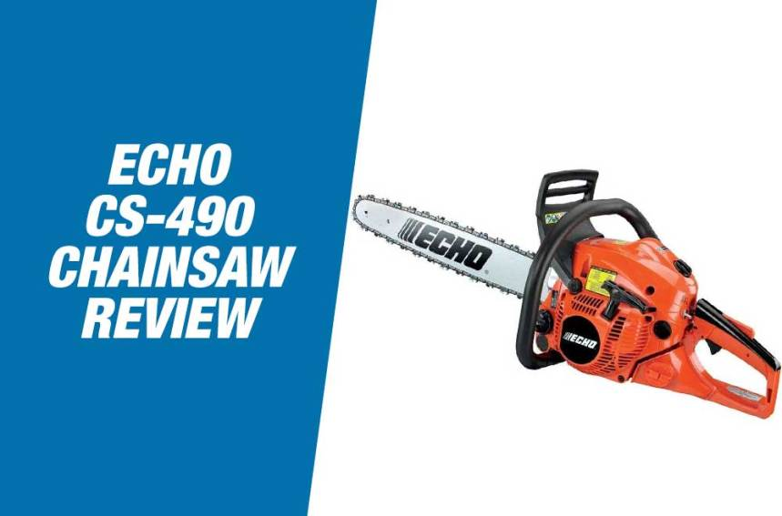 Echo CS 490 Review – Professional Grade Chainsaw