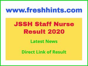JSSH Staff Nurse Result 2020