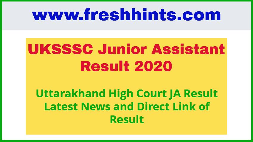 Uttarakhand High Court Junior Assistant Result 2020