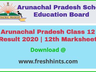Arunachal Pradesh Board 12th Class Result 2020