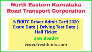 NEKRTC Driver Exam Date and Hall Ticket 2020