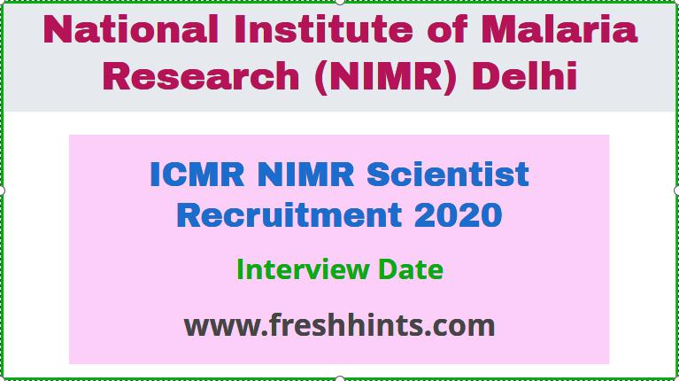 ICMR NIMR Scientist Recruitment 2020