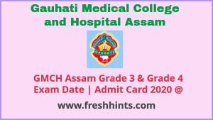 GMCH Assam Grade III IV 2020 Hall Ticket