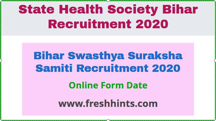 Bihar Swasthya Suraksha Samiti Recruitment 2020