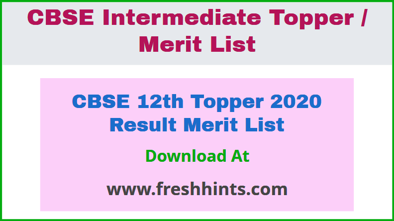 CBSE 12th Topper 2020 Result Merit List