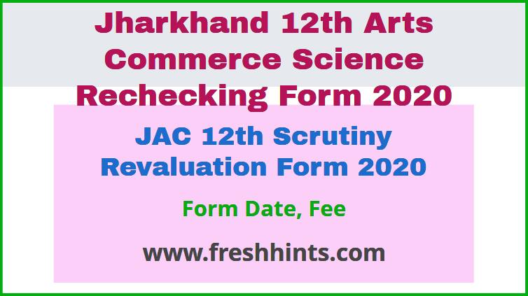 JAC 12th Scrutiny Revaluation Form 2020
