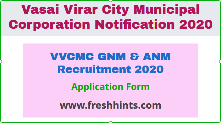 VVCMC GNM & ANM Recruitment 2020