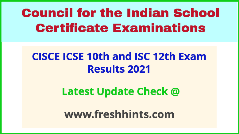 CISCE 10th and 12th Resuls 2021 Check Online Here
